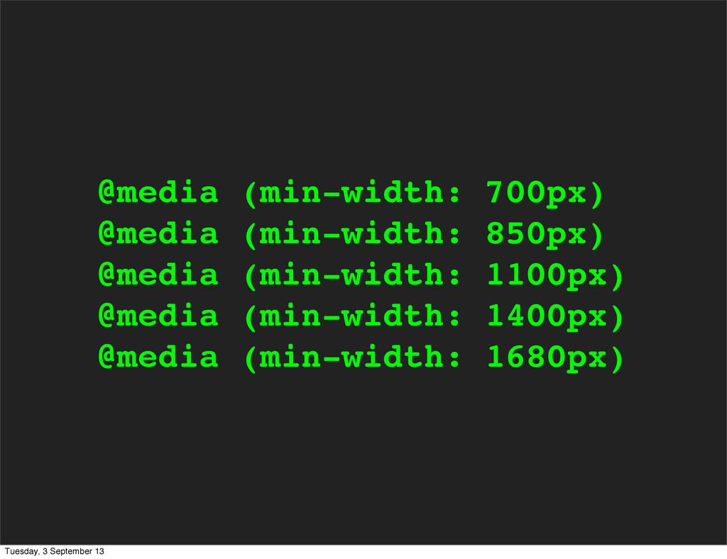 @media (min-width: 700px) @media (min-width: 85...