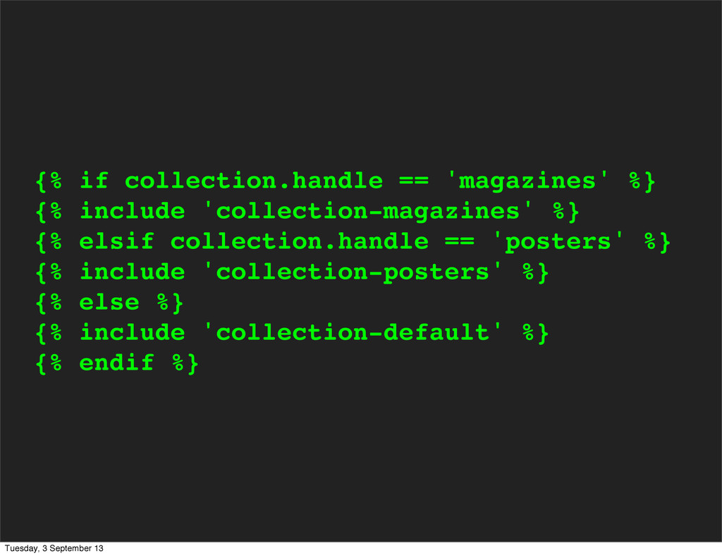 {% if collection.handle == 'magazines' %} {% in...