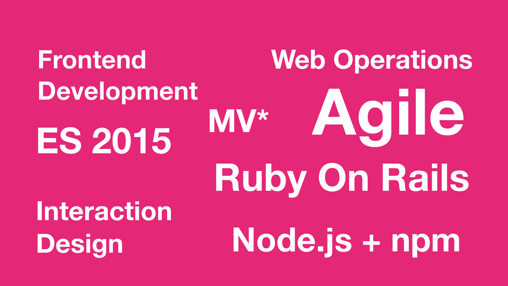 Ruby On Rails ES 2015 Web Operations Frontend D...