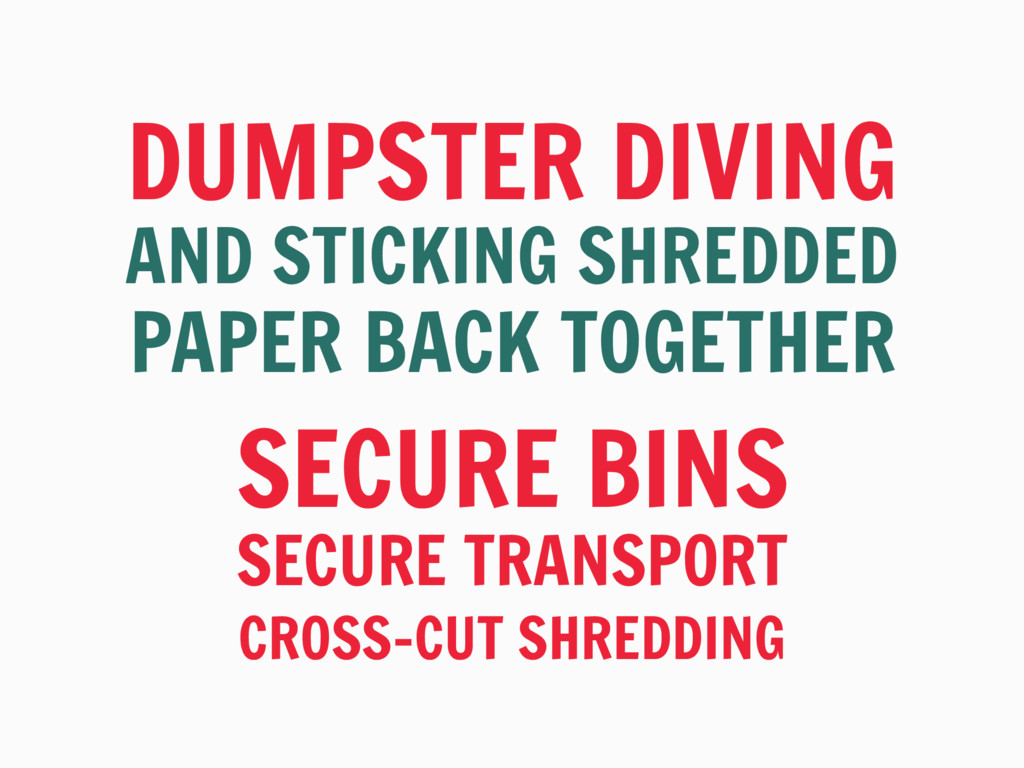 DUMPSTER DIVING AND STICKING SHREDDED PAPER BAC...
