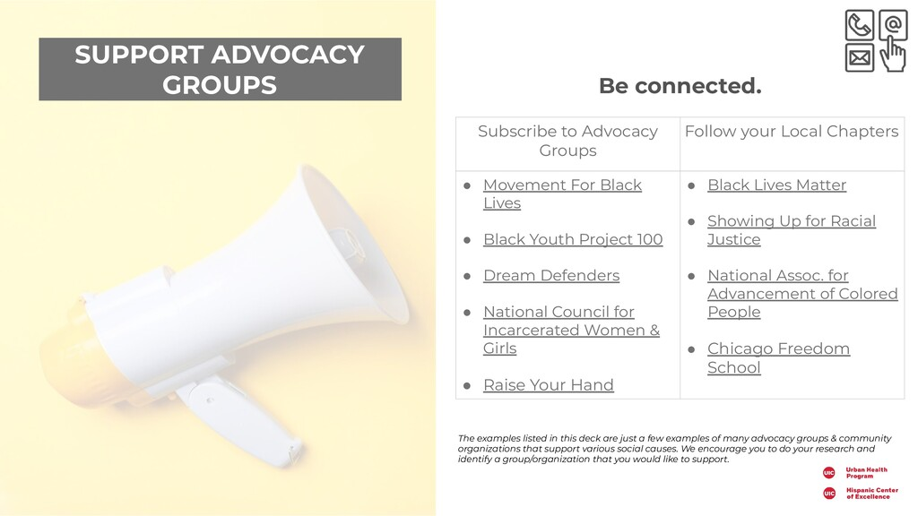 SUPPORT ADVOCACY GROUPS Be connected. Subscribe...