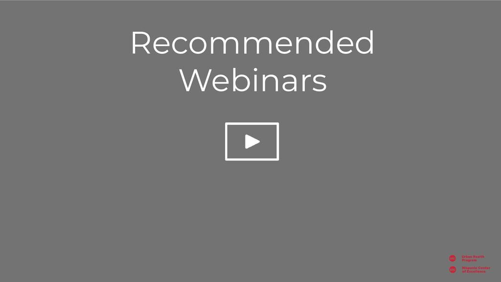 Recommended Webinars