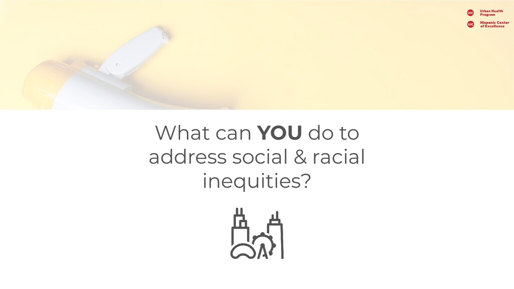 What can YOU do to address social & racial ineq...
