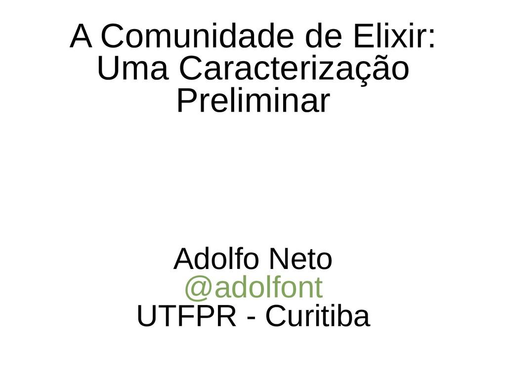 A Comunidade de Elixir: Uma Caracterização Prel...