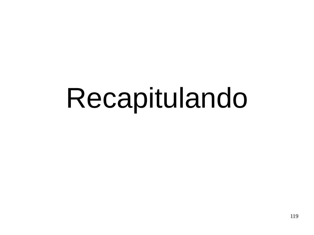 119 Recapitulando