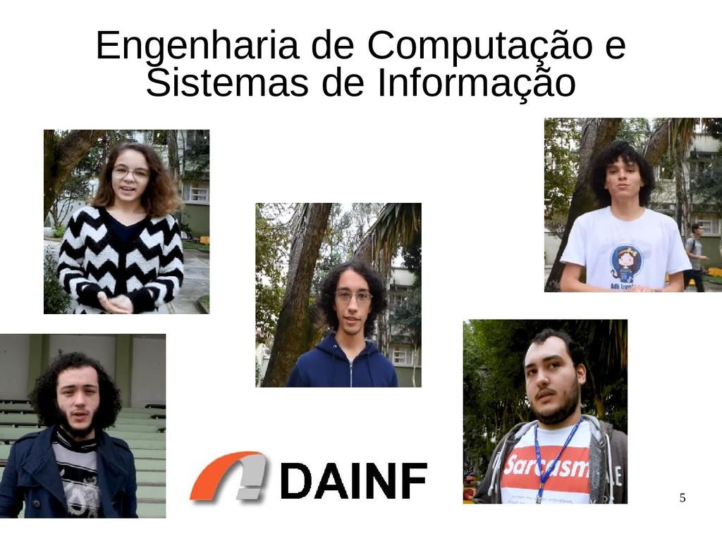 5 Engenharia de Computação e Sistemas de Inform...