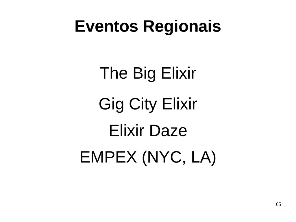 65 The Big Elixir Gig City Elixir Elixir Daze E...
