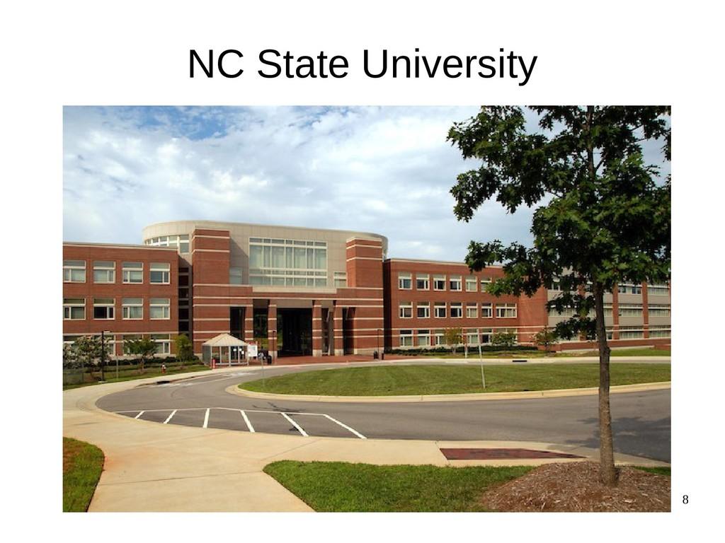 8 NC State University