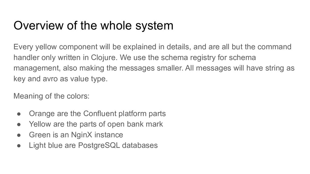 Overview of the whole system Every yellow compo...