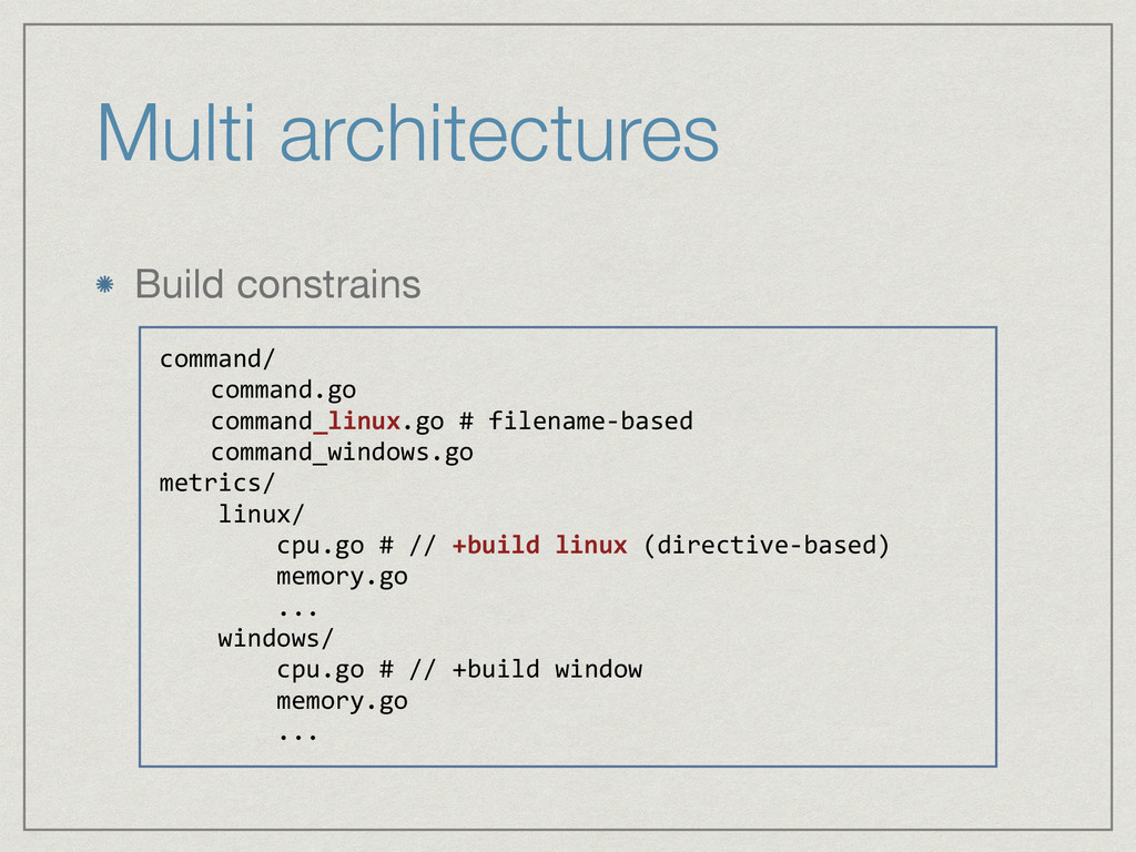 Multi architectures Build constrains command/  ...