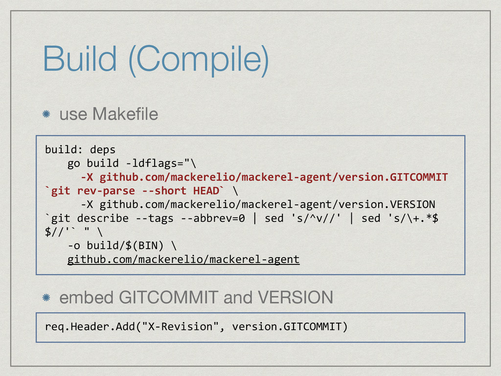 Build (Compile) use Makefile  ! ! ! ! embed GITC...
