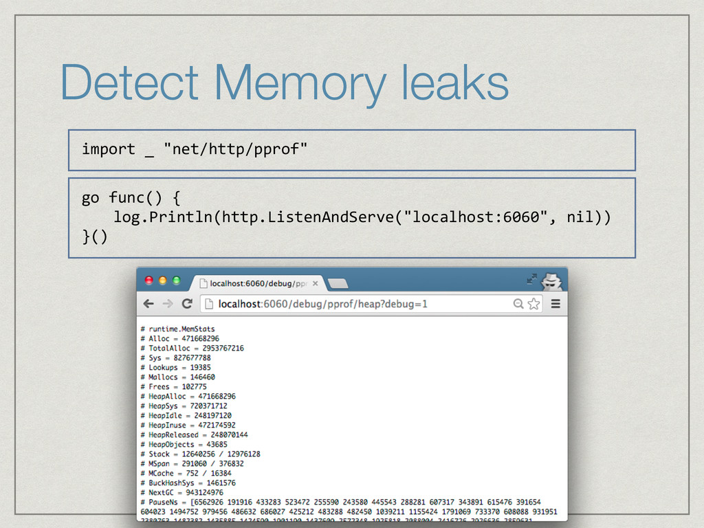 """Detect Memory leaks import _ """"net/http/pprof""""..."""