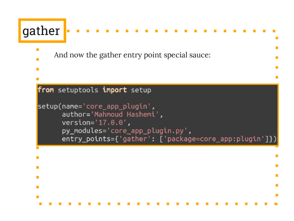 gather And now the gather entry point special s...