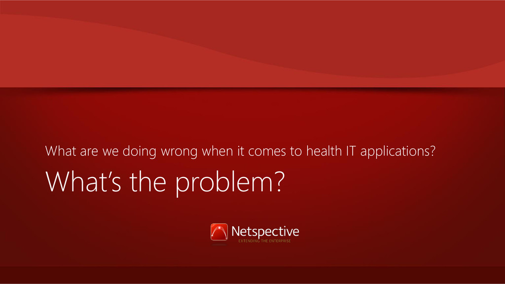 What's the problem? What are we doing wrong whe...