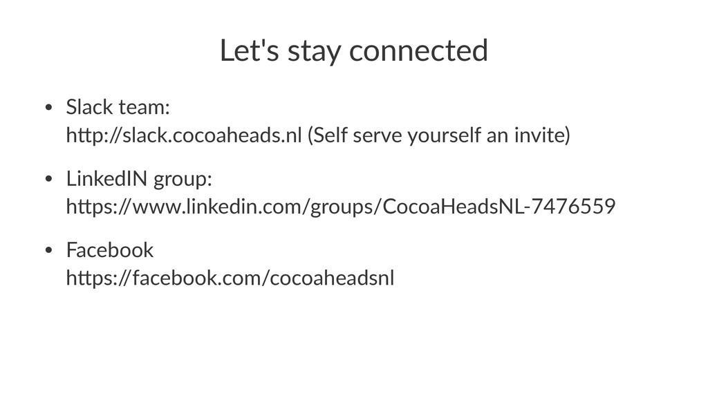 Let's&stay&connected • Slack'team: h-p:/ /slack...