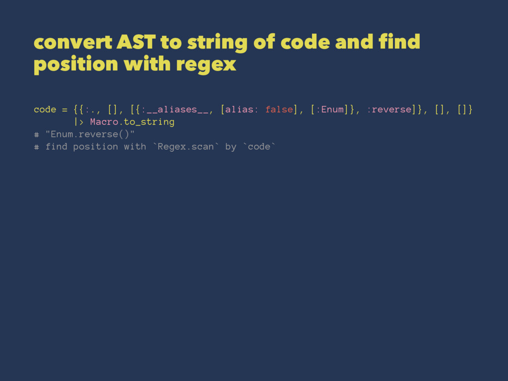 convert AST to string of code and find position...