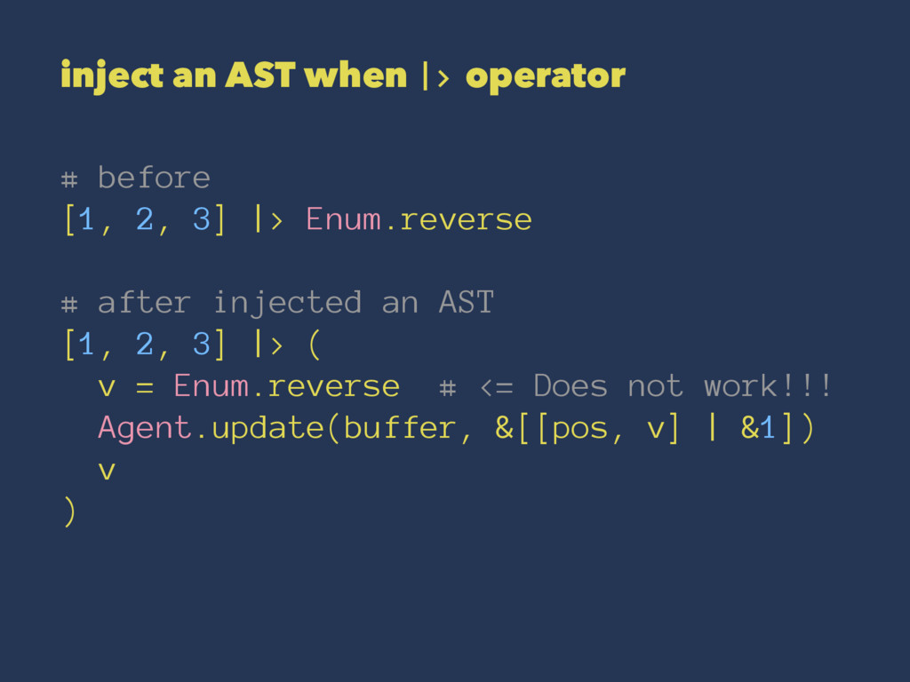 inject an AST when |> operator # before [1, 2, ...