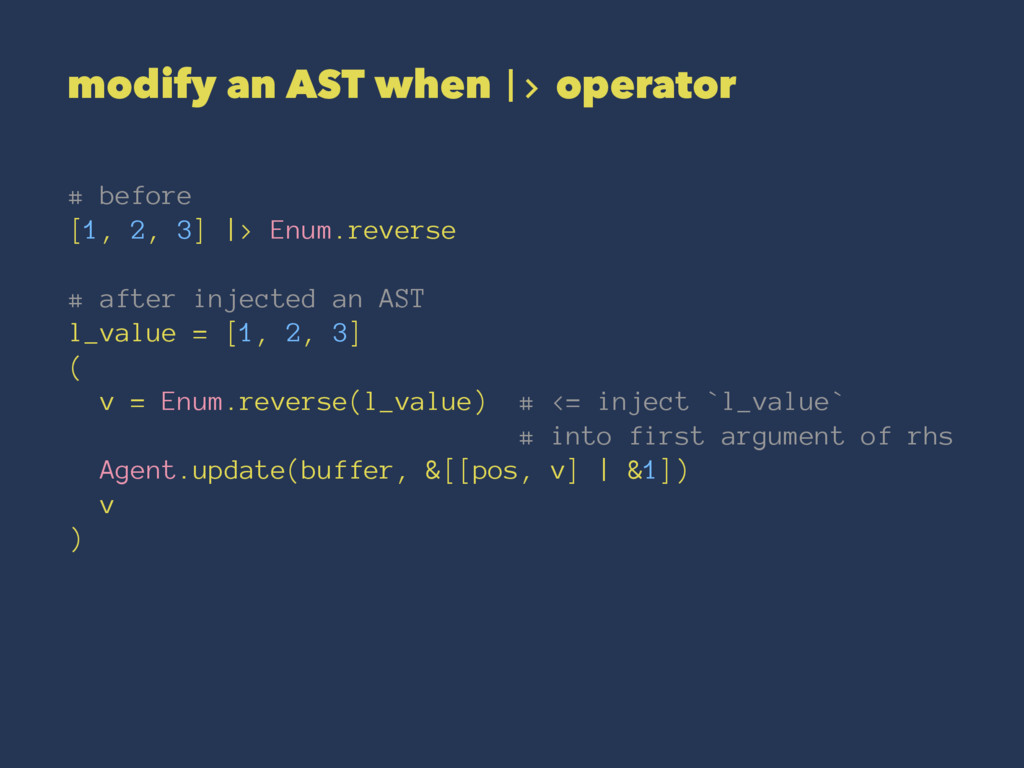 modify an AST when |> operator # before [1, 2, ...