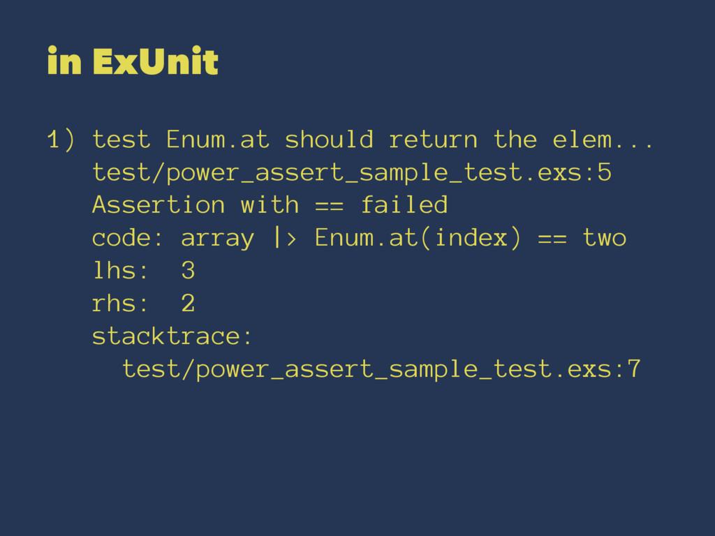 in ExUnit 1) test Enum.at should return the ele...
