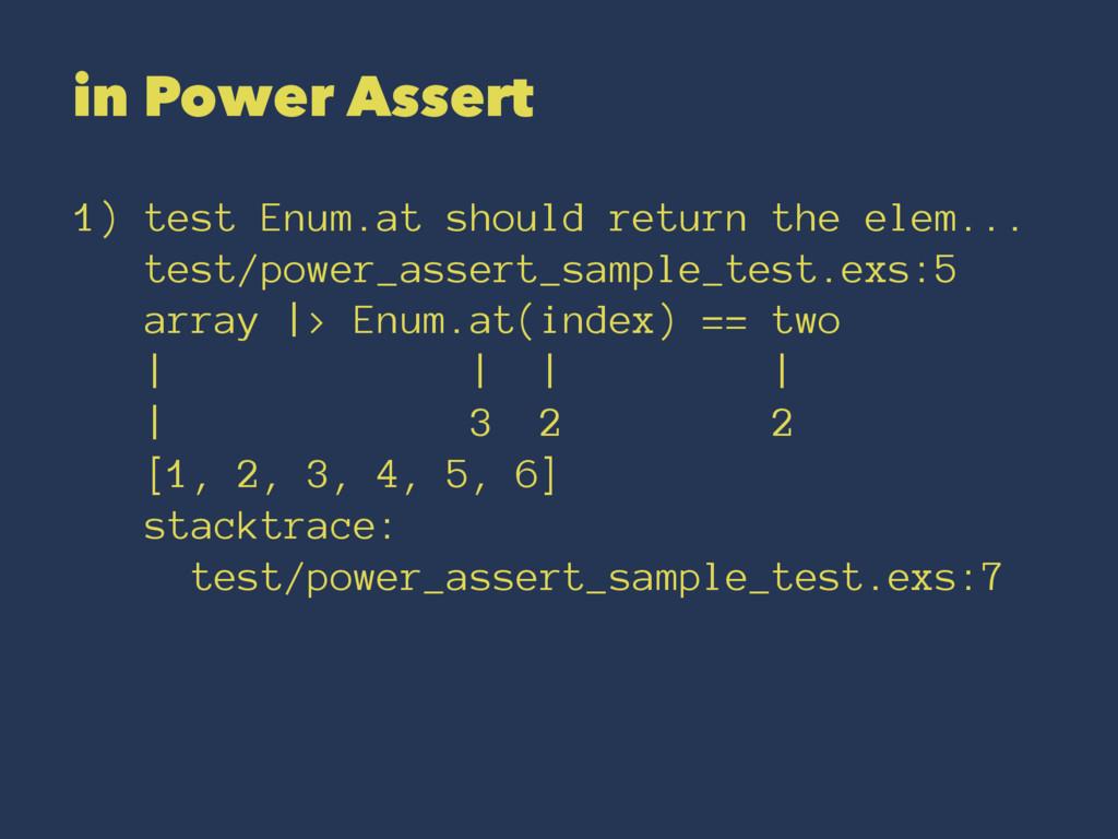 in Power Assert 1) test Enum.at should return t...