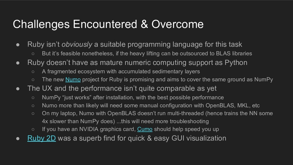 Challenges Encountered & Overcome ● Ruby isn't ...