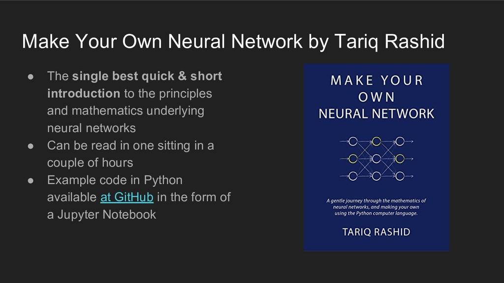Make Your Own Neural Network by Tariq Rashid ● ...