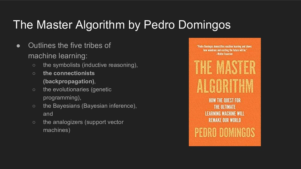 The Master Algorithm by Pedro Domingos ● Outlin...