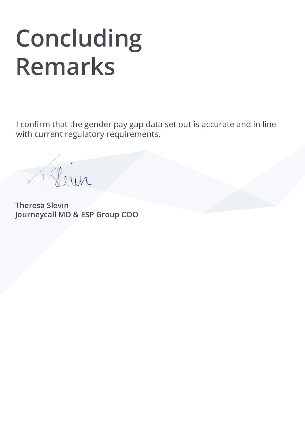 Concluding Remarks I confirm that the gender pa...