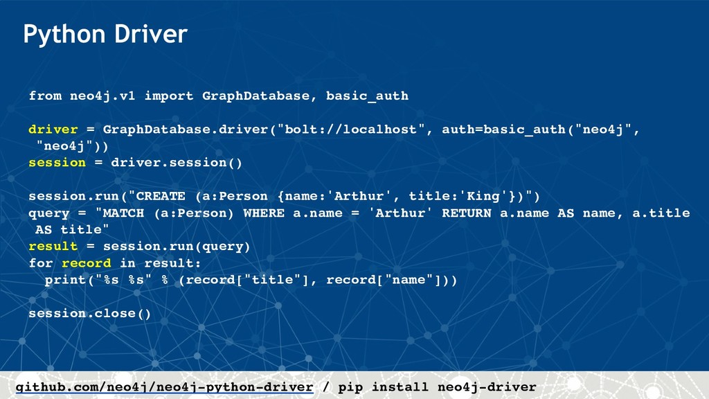 Python Driver from neo4j.v1 import GraphDatabas...