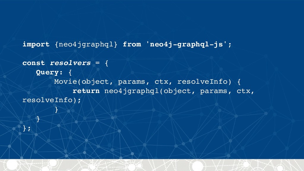 import {neo4jgraphql} from 'neo4j-graphql-js'; ...