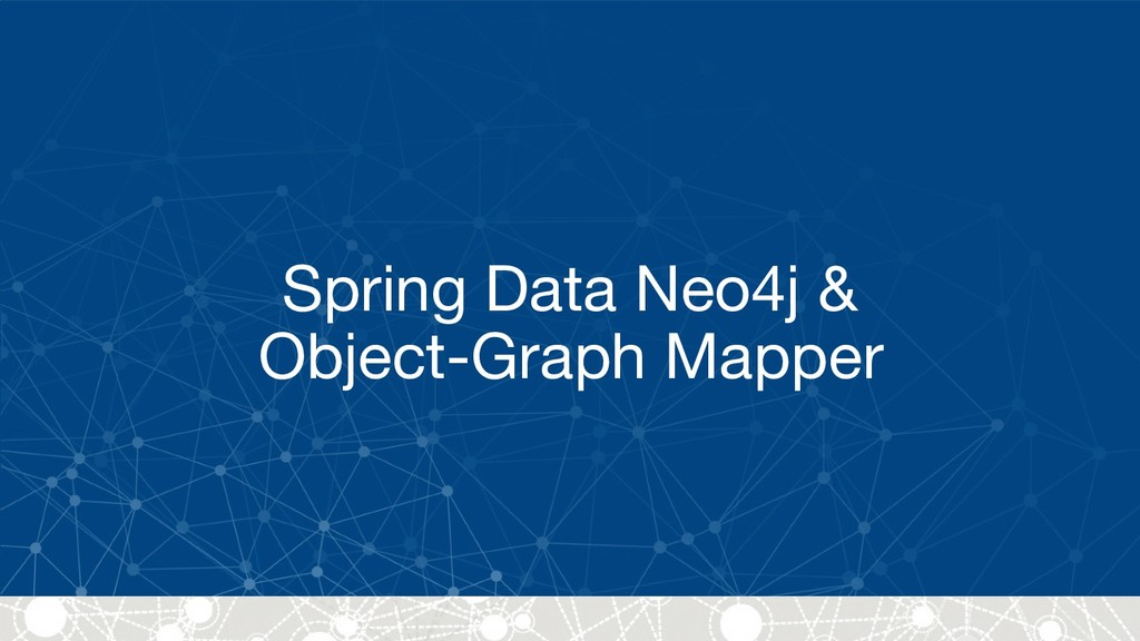 Spring Data Neo4j &  Object-Graph Mapper