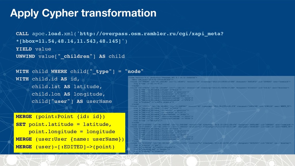 Apply Cypher transformation CALL apoc.load.xml(...