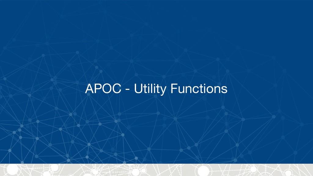 APOC - Utility Functions