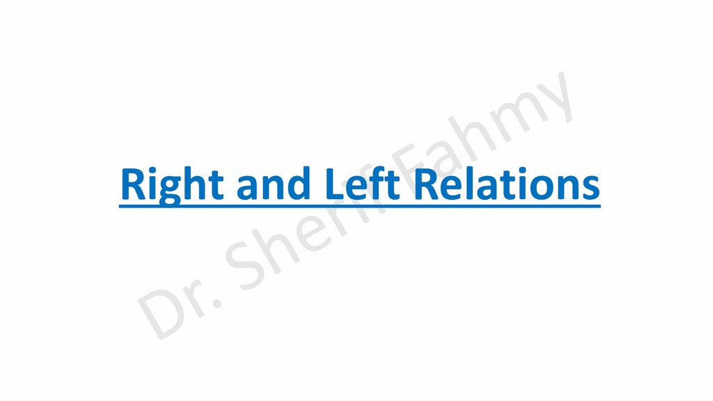 Right and Left Relations