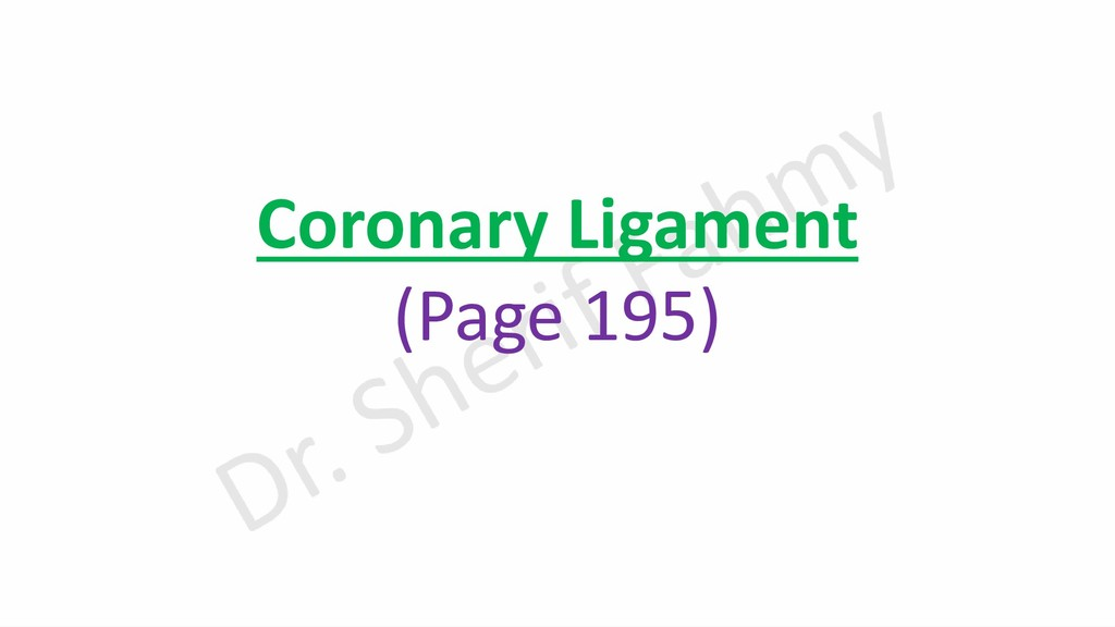 Coronary Ligament (Page 195)