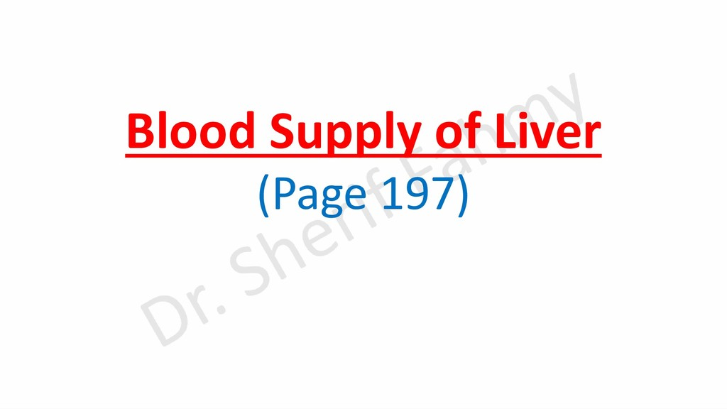 Blood Supply of Liver (Page 197)