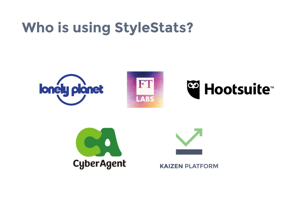 Who is using StyleStats?