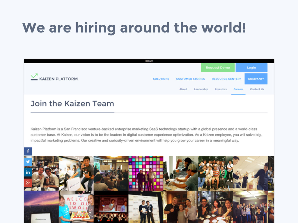 We are hiring around the world!