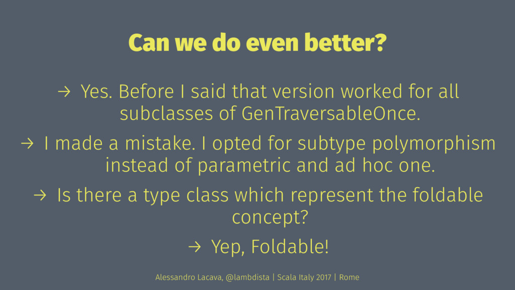 Can we do even better? → Yes. Before I said tha...