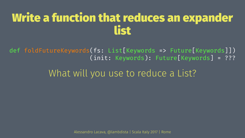 Write a function that reduces an expander list ...