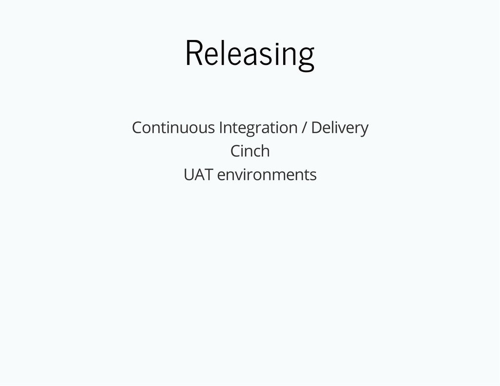 Releasing Continuous Integration / Delivery Cin...