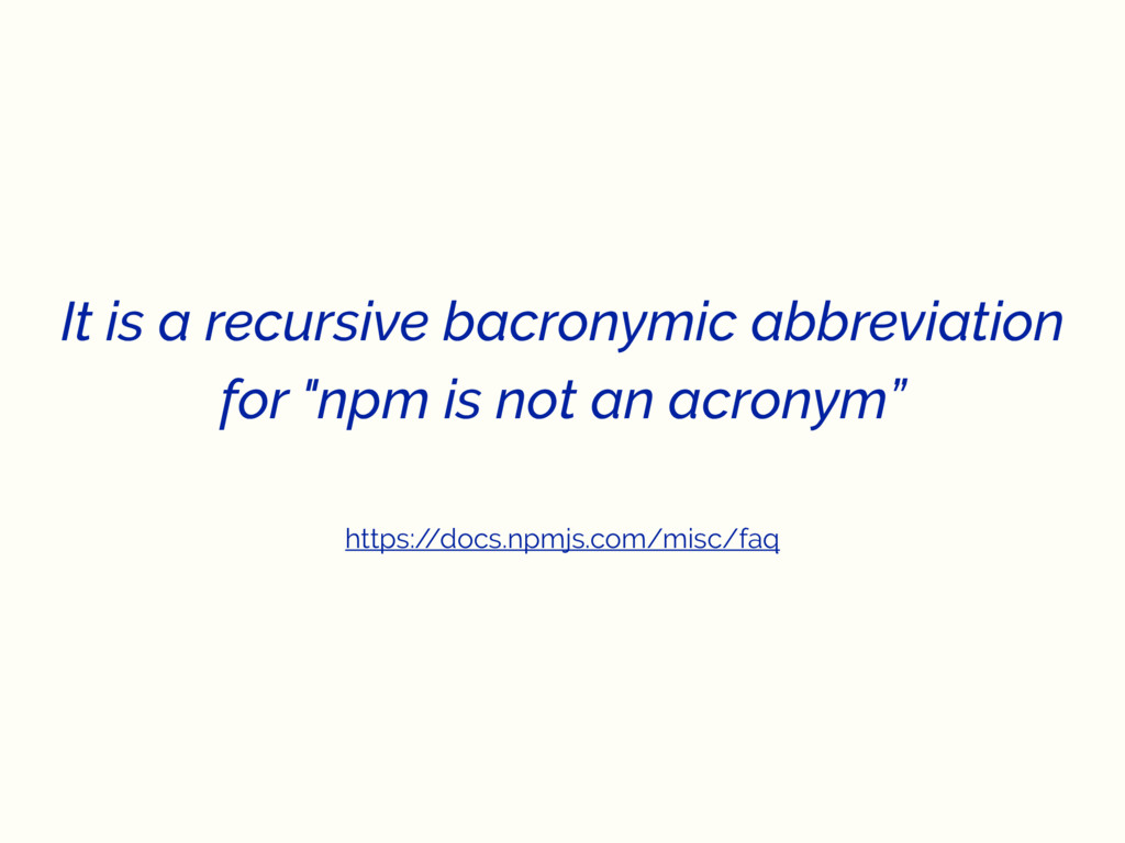 "It is a recursive bacronymic abbreviation for ""..."