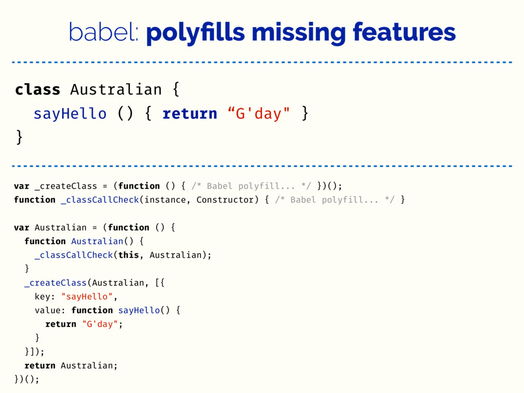 babel: polyfills missing features class Australi...