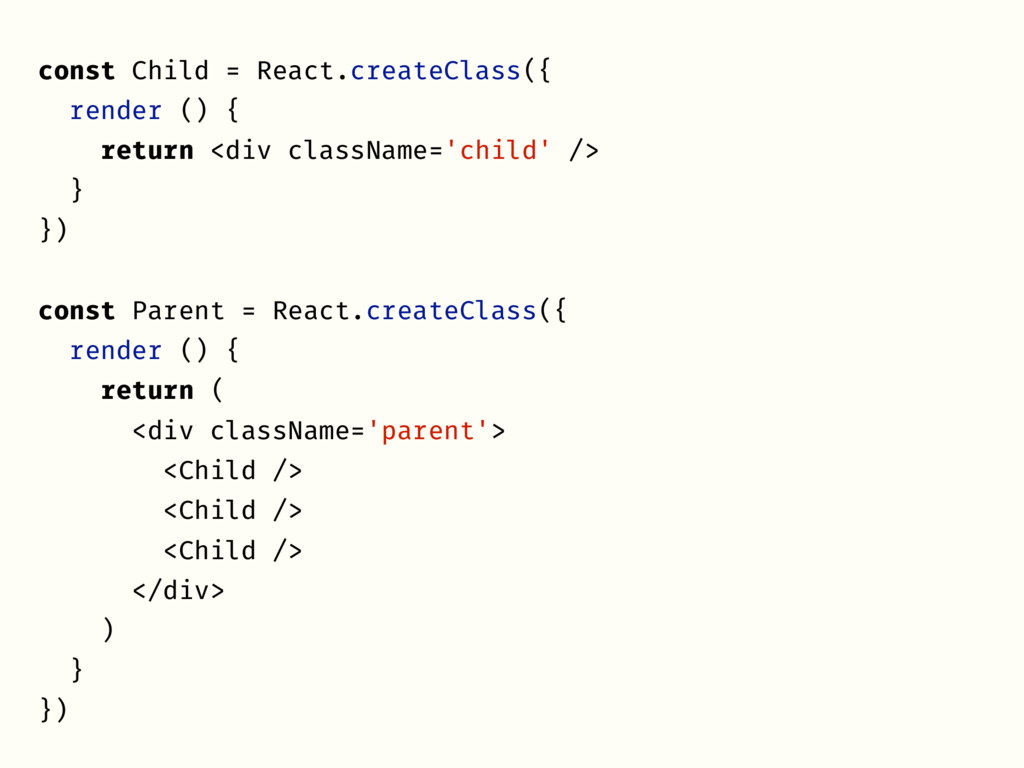 const Child = React.createClass({ render () { r...