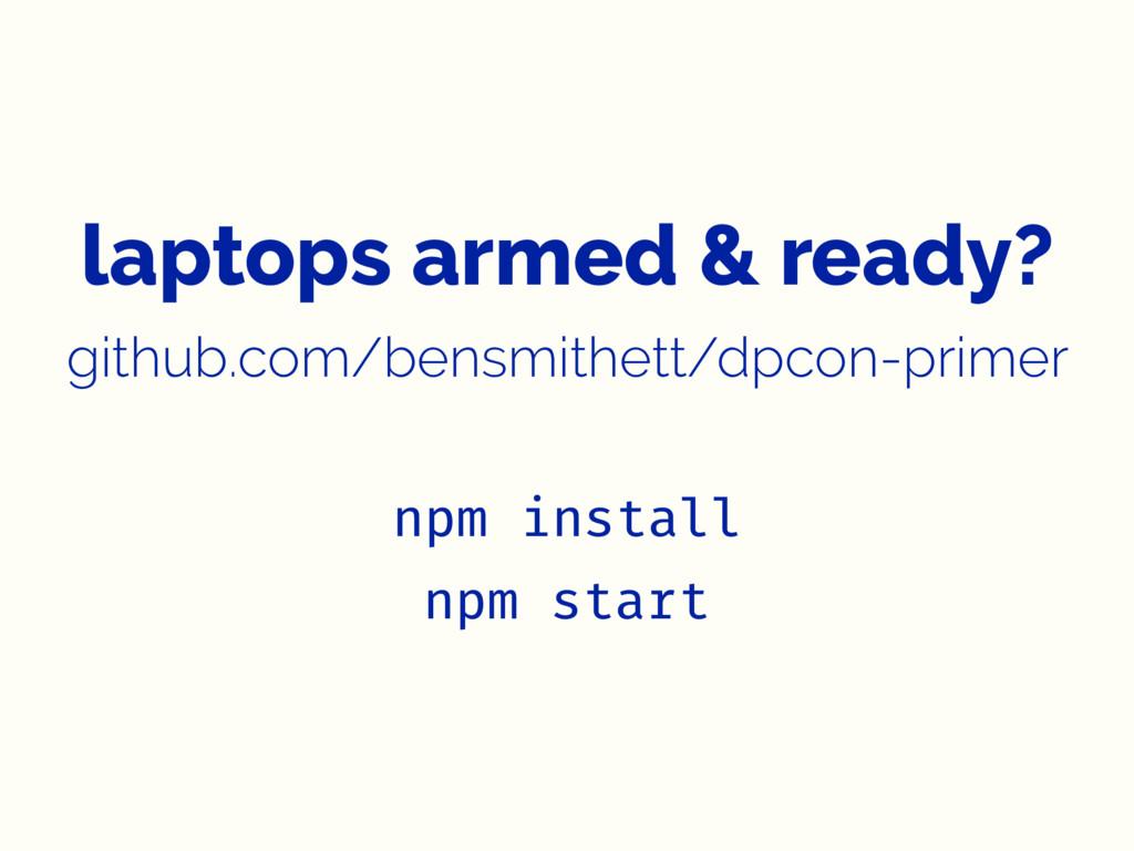 laptops armed & ready? github.com/bensmithett/d...