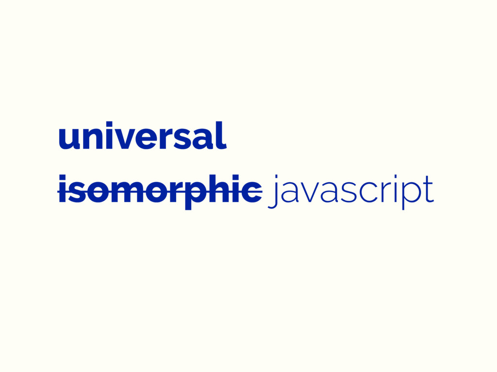 universal isomorphic javascript