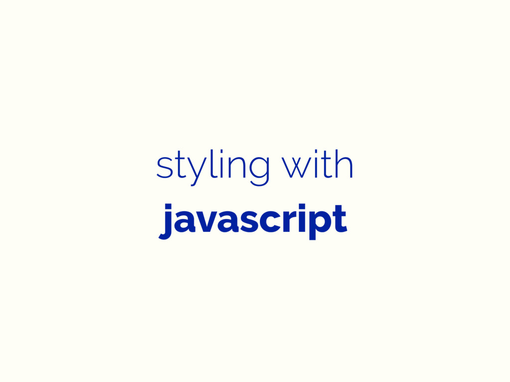 styling with javascript