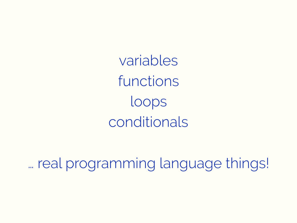 variables functions loops conditionals … real p...