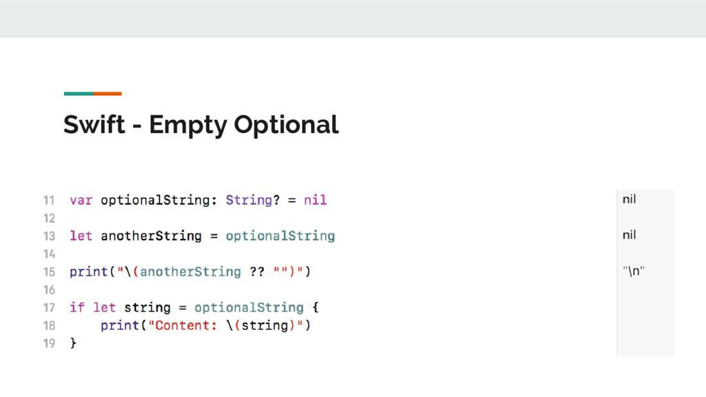 Swift - Empty Optional