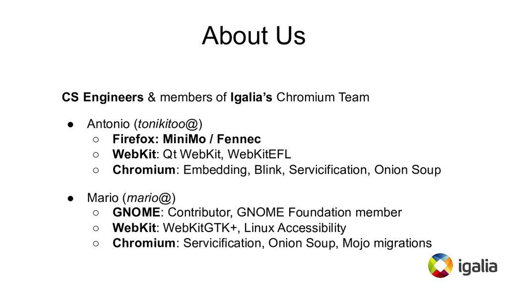About Us CS Engineers & members of Igalia's Chr...